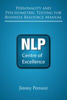 Personality and Psychometric Testing For Business Resource Manual - Jimmy Petruzzi