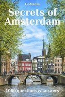 Secrets of Amsterdam - Sara Nathan, Elise Fikse, Peter van Ruyven, Willine Schipper, Liesbeth Joordens