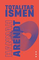 Totalitarismens oprindelse III – Totalitarismen - Hannah Arendt