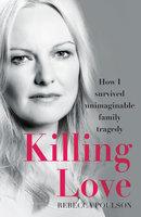 Killing Love - Rebecca Poulson
