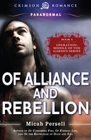 Of Alliance and Rebellion - Micah Persell