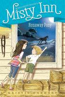 Runaway Pony - Kristin Earhart