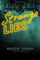 Strange Lies - Maggie Thrash