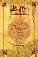 Tales of the Slayer - Nancy Holder,Christie Golden,Mel Odom,Doranna Durgin,Yvonne Navarro