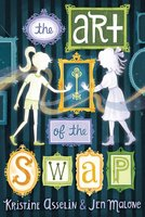 The Art of the Swap - Jen Malone, Kristine Asselin
