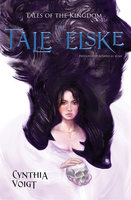 Tale of Elske - Cynthia Voigt
