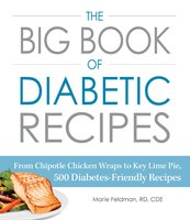 The Big Book of Diabetic Recipes - Marie Feldman