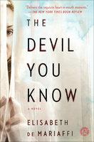 The Devil You Know - Elisabeth de Mariaffi