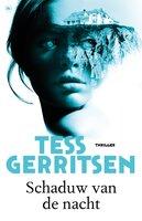 Schaduw van de nacht - Tess Gerritsen