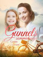 Gunnels sommarsaga - Kerstin Wenström