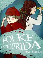 Folke och Frida - Frida Åslund