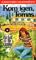 Kom igen, Tomas - Carina Fjellström