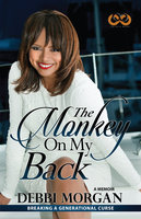 The Monkey on My Back - Debbi Morgan