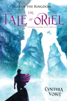 The Tale of Oriel - Cynthia Voigt