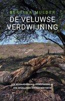 De Veluwse verdwijning - Bertina Mulder