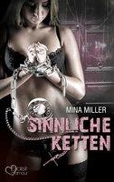Die dunkle Loge: Sinnliche Ketten - Mina Miller