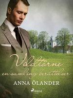 Vildtörne: en samling berättelser - Anna Ölander