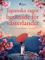 Japanska sagor berättade för västerlandet - Yei Theodora Ozaki