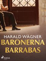 Baronerna Barrabas - Harald Wägner