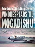 Vinduesplads Mogadishu - Friedrich Christian Delius