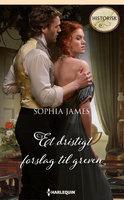 Et dristigt forslag til greven - Sophia James