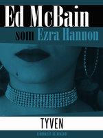 Tyven - Ed McBain