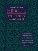 Häpeä ja rakkaus - Elisa Aaltola