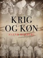 Krig og køn - Svend Borberg