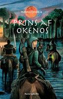 Prins af Okenos - Kongestenen 4 - Hanne Lykke Rix