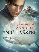 En ö i väster - Torsten Sandberg