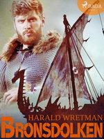 Bronsdolken - Harald Wretman