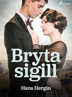 Bryta sigill - Hans Hergin
