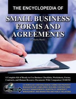 The Encyclopedia of Small Business Forms and Agreements - Martha Maeda