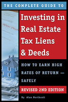 The Complete Guide to Investing in Real Estate Tax Liens & Deeds - Alan Northcott