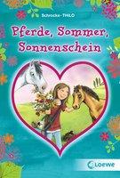 Pferde, Sommer, Sonnenschein - THiLO, Kathrin Schrocke