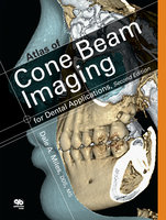 Atlas of Cone Beam Imaging, for Dental Applications - Dale A. Miles
