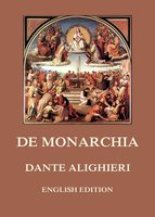 De Monarchia - Dante Alighieri