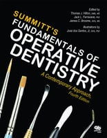 Fundamental of Operative Dentistry - Thomas J. Hilton, James B. Summitt, James Broome, Jack L. Ferracane