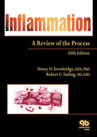 Inflammation: A Review of the Process - Henry O. Trowbridge,Robert C. Emling