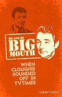 Me and My Big Mouth - Graham Denton