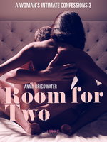 Room for Two: A Woman's Intimate Confessions 3 - Anna Bridgwater