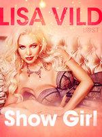 Show Girl: Erotic Short Story - Lisa Vild