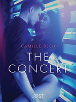 The Concert: Erotic Short Story - Camille Bech
