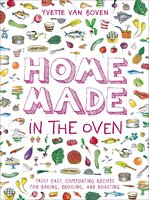 Home Made in the Oven - Yvette van Boven