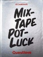 Mixtape Potluck Cookbook - Questlove