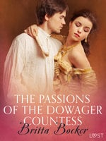 The Passions of the Dowager Countess: Erotic Short Story - Britta Bocker
