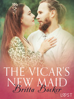 The Vicar's New Maid: Erotic Short Story - Britta Bocker