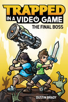 Trapped in a Video Game (Book 5) - Dustin Brady, Jesse Brady