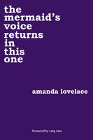 The mermaid's voice returns in this one - Amanda Lovelace, ladybookmad