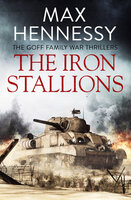 The Iron Stallions - Max Hennessy